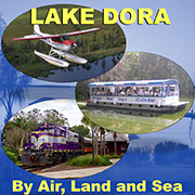 Tour Lake Dora by Air, Land and Sea